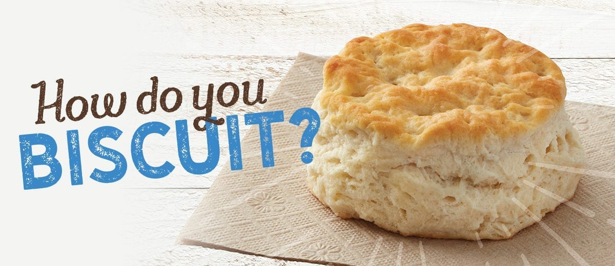 "biscuit ""how do you biscuit"" text"