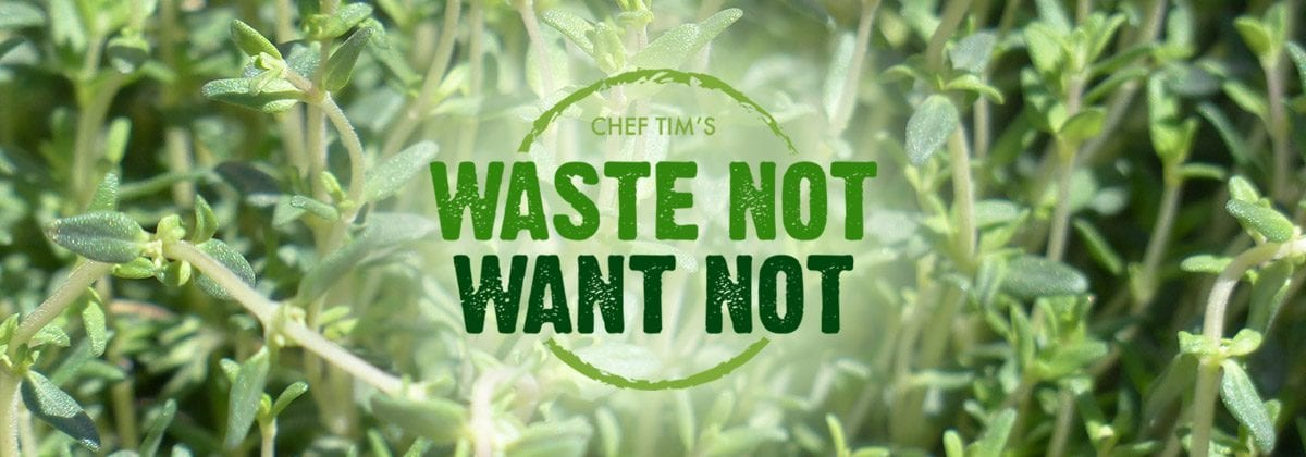 Waste Not Want Not Thyme Header