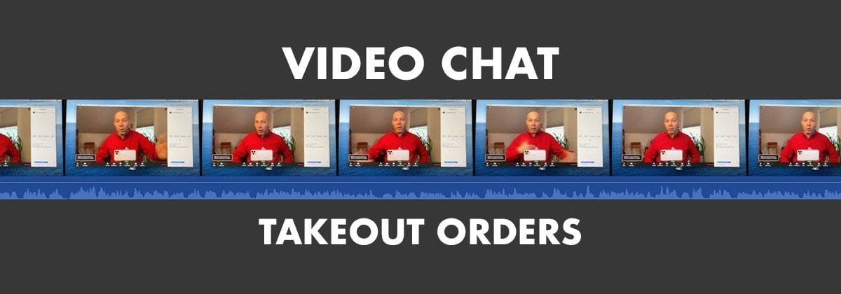 video chat takeout orders graphic